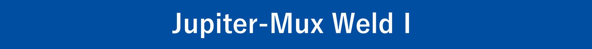 Jupiter-MuxWeldⅠ